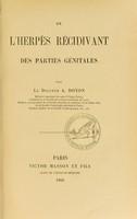 view De l'herpès récidivant des parties génitales / par A. Doyon.