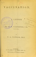 view Vaccination : a letter to Dr. W.B. Carpenter, C.B., &c., &c., &c.