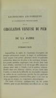 view Recherches anatomiques et considérations physiologiques sur la circulation veineuse du pied et de la jambe / par A. le Dentu.