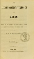 view Das Accommodationsvermögen der Augen : nach Dr. A. Cramer zu Groningen und Prof. Donders zu Utrecht / von C.H. Schauenburg.