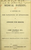 view Medical patents : a letter on the patenting of inventions in connexion with medicine