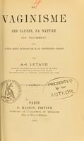 view Du vaginisme : ses causes, sa nature, son traitement : suivi d'une leçon clinique de M. le professeur Lorain / par A.-J. Lutaud.