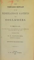 view Het tienjarig bestaan van het Nederlandsch Gasthuis voor Ooglijders : verslag, ter vergadering van stichters en afgevaardigden, gehouden den 31 mei 1869 / uitgebracht door F.C. Donders.