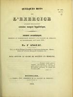 view Quelques mots sur l'exercice considéré principalement comme moyen hygiénique : tribut académique présenté et publiquement soutenu à la Faculté de médecine de Montpellier, le 8 août 1836 / par Fs Angeau.