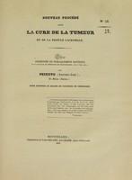 view Nouveau procédé pour la cure de la tumeur et de la fistule lacrymale : thèse présentée et publiquement soutenue à la Faculté de médecine de Montpellier, le 13 mai 1837 / par Peixoto (Antonio-José).