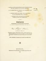 view Thèses présentées et publiquement soutenues à la Faculté de médecine de Montpellier, le 26 mars 1838 / par Alquié (Alexis).