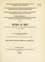 view Questions de thèse soutenues à la Faculté de médecine de Montpellier, le 30 mars 1838 / par J.-B.-L. Lapeyre Bellair.