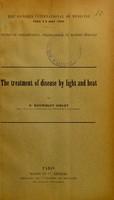 view Du traitement des maladies par la lumière et la chaleur = The treatment of disease by light and heat