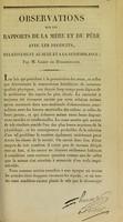 view Observations sur les rapports de la mère et du père avec les produits, relativement au sexe et à la ressemblance / par M. Girou de Buzareingues.