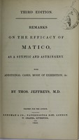 view Remarks on the efficacy of matico, as a styptic and astringent : with additional cases, mode of exhibition, &c.