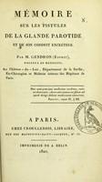 view Mémoire sur les fistules de la glande parotide et de son conduit excréteur / par M. Gendron (Esprit).