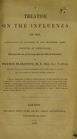 view A treatise on the influenza of 1837 : containing an analysis of one hundred cases, observed at Birmingham, between the 1st of January and the 15th of February / by Peyton Blakiston.