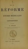 view De la réforme des études médicales par les laboratoires / par P. Lorain.