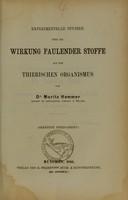 view Experimentelle Studien über die Wirkung faulender Stoffe auf den thierischen Organismus / von Moritz Hemmer.