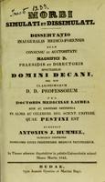 view Morbi simulati et dissimulati : dissertatio inauguralis medico-forensis ... / scripsit Antonius J. Hummel.