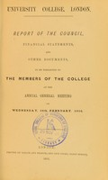 view University College, London : report of the Council, financial statements, and other documents : to be presented to the members of the College at the Annual General Meeting on Wednesday, 26th February, 1902.
