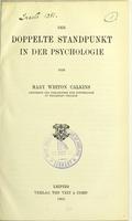 view Der doppelte Standpunkt in der Psychologie / von Mary Whiton Calkins.