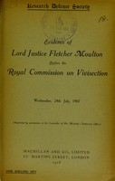 view Evidence of Lord Justice Fletcher Moulton before the Royal Commission on Vivisection, Wednesday, 24th July, 1907.