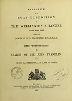view Narrative of a boat expedition up the Wellington channel in the year 1852, under the command of R. M'Cormick, R.N., F.R.C.S., in H.M.B. 'Forlorn Hope,' in search of Sir John Franklin.