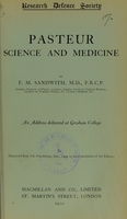 view Pasteur, science and medicine