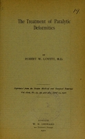 view The treatment of paralytic deformities / by Robert W. Lovett.