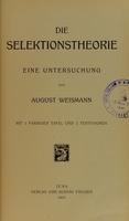 view Die Selektionstheorie : eine Untersuchung / von August Weismann.