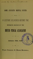 view Some atavistic mental states : being a lecture delivered before the Hongkong Branch of the British Medical Association on January 28th, 1909 / by C. Marsh Beadnell.