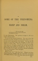 view On some of the phenomena of sleep and dream : read at the meeting of the Psychological Society of Great Britain, May 12, 1875