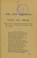 view Some more phenomena of sleep and dream : paper read to the Psychological Society of Great Britain