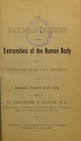 view On railroad injuries of the extremities of the human body : with observations on the site of amputation and subsequent treatment of the stump