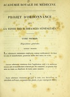 view Projet d'ordonnance sur la vente des substances vénéneuses / Académie royale de médecine.