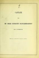 view Cantate ved det Norske Universitets halvhundredaarsfest den 2den September 1861 / text af I.S. Welhaven ; musik af C. Arnold.