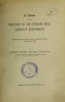 view An address on the position of Sir Charles Bell amongst anatomists