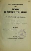 view Thèses de physique et de chimie présentées à la Faculté des Sciences de Strasbourg ... pour obtenir le grade de Docteur ès Sciences / par A. Loir.