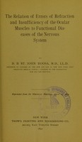 view The relation of errors of refraction and insufficiency of the ocular muscles to functional diseases of the nervous system / by D.B. St. John Roosa.