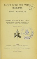 view Patent foods and patent medicines : two lectures / by Robert Hutchinson.