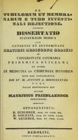 view De tubulorum et membranarum e tubo intestinali dejectione : dissertatio inauguralis medica ... / auctor Mauritius Friedlaender.