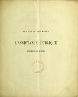 view Sur les divers modes de l'assistance publique appliquee aux alienes : discours prononce dans les seances de la Societe Medico-Psychologique a Paris le 26 decembre 1864 et le 16 janvier 1865.