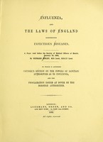 view Influenza and the laws of England concerning infectious diseases / by Richard Sisley.