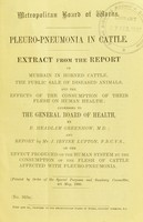 view Pseudo-pneumonia in cattle. : Extract from the report on the murrain in horned cattle, the public sale of diseased animals, and the effects of the consumption of their flesh on human health ; addressed to the general board of health