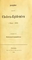 view Actstykker angaaende cholera-epidemien i Norge i 1853
