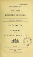 view Catalogue of the library of the Royal Botanic Gardens, Kew.