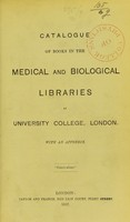 view Catalogue of books in the medical and biological libraries.