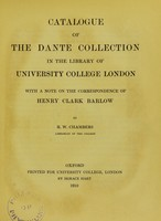 view Catalogue of the Dante Collection in the Library of University College London : with a note on the correspondence of Henry Clark Barlow.
