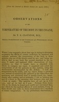 view Observations on the temperature of the body in the insane / by T. S. Clouston.