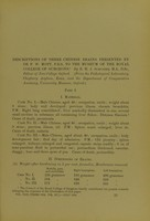 view Descriptions of three Chinese brains presented by Dr F.W. Mott, F.R.S., to the museum of the Royal College of Surgeons / by E.H.J. Schuster.