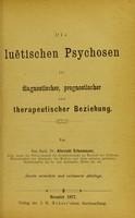 view Die luëtischen Psychosen in diagnostischer, prognostischer und therapeutischer Beziehung / von Albrecht Erlenmeyer.