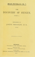 view The discovery of oxygen, part 1 / Experiments by Joseph Priestley, LL.D. (1775).