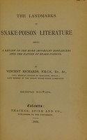 view The landmarks of snake-poison literature : being a review of the more important researches into the nature of snake-poisons ... / [Vincent Richards].