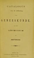 view Catalogus van de afdeeling voor geneeskunde, van het Leesmuseum te Amsterdam.